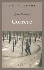 Correre di Jean Echenoz